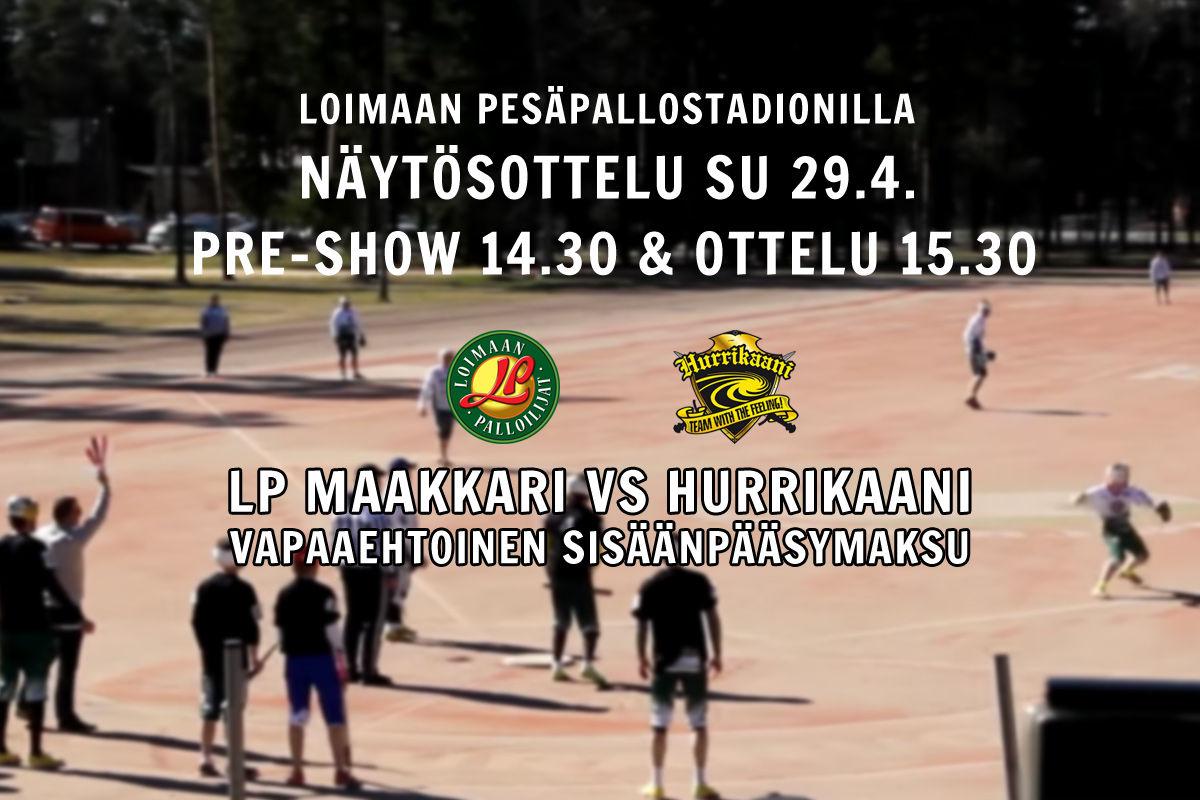 Näytösottelu 2018: LP-Maakkari vs. Hurrikaani- Loimaa