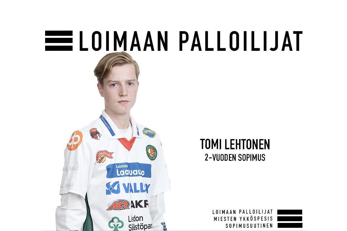 Nuorta lahjakkuutta Palloilijoihin - Tomi Lehtonen kahden vuoden sopimuksella Loimaalle